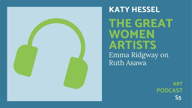 🎧 The Great Women Artists S5 | Ruth Asawa
