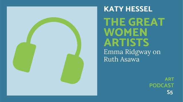 🎧 The Great Women Artists S5   Ruth A...