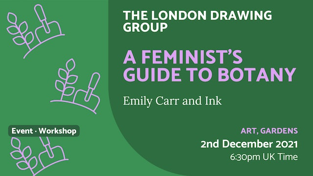 21.12.02 (Thu Dec 2nd) | A Feminist's Guide to Botany
