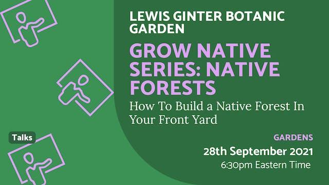 21.09.28 (Tue Sep 28th) | Grow Native...