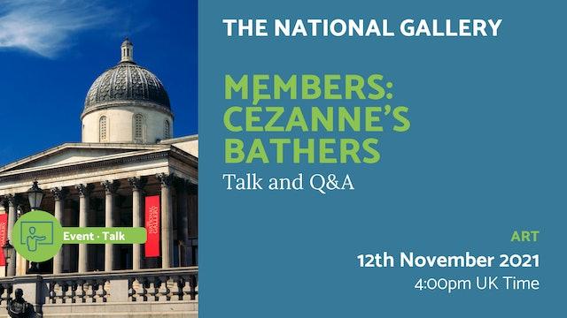 21.11.12 (Fri Nov 12th) | Members: Cézanne's bathers