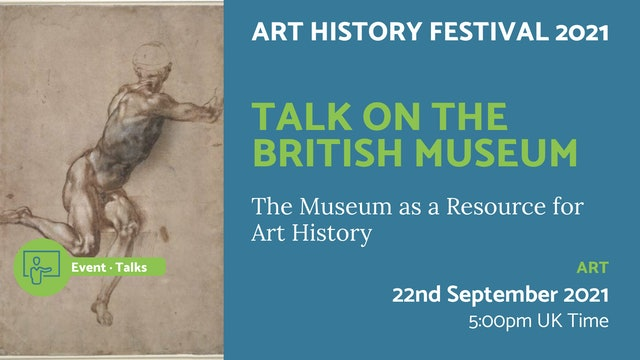 21.09.22 (Wed Sep 22nd)   Talk on The British Museum