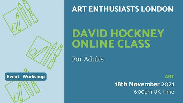 21.11.20 (Sat Nov 20th)   David Hockney Online Class