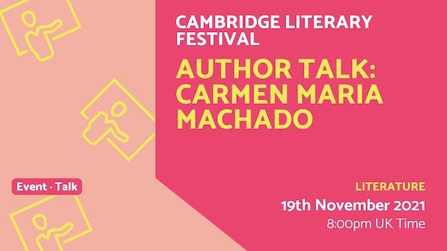 21.11.19 (Fri Nov 19th)   Author Talk: Carmen Maria Machado