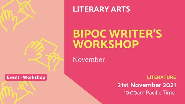 21.11.21 (Sun Nov 21st) | BIPOC Write...