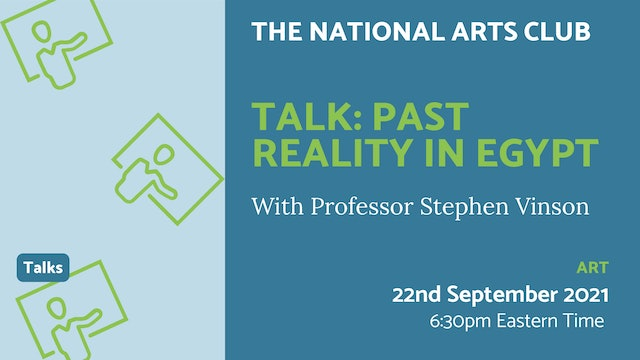 21.09.22 (Wed Sep 22nd) | Talk: Past Reality in Egypt