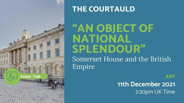 """21.12.11 (Sat Dec 11th)   """"An Object of National Splendour"""""""