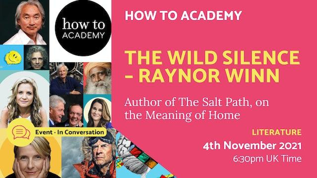 21.11.04 (Thu Nov 4th) | The Wild Silence – Raynor Winn