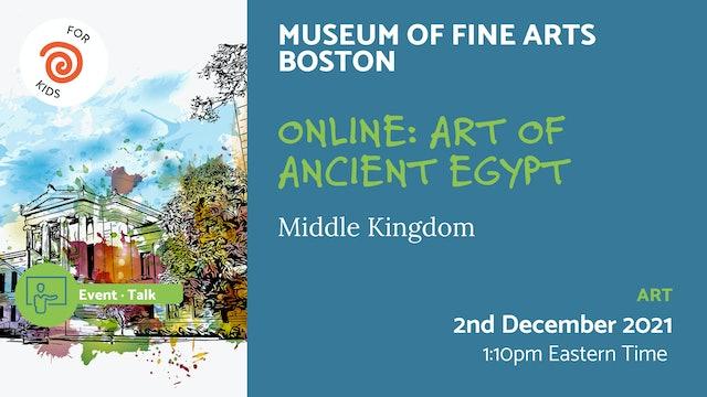 21.12.02 (Thu Dec 2nd) | Online: Art of Ancient Egypt