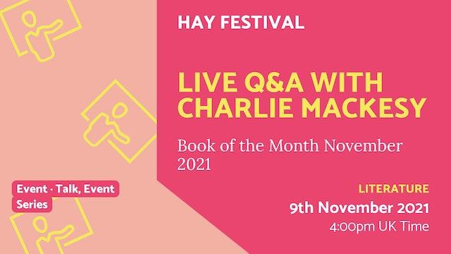 21.11.09 (Tue Nov 9th) | Live Q&A with Charlie Mackesy
