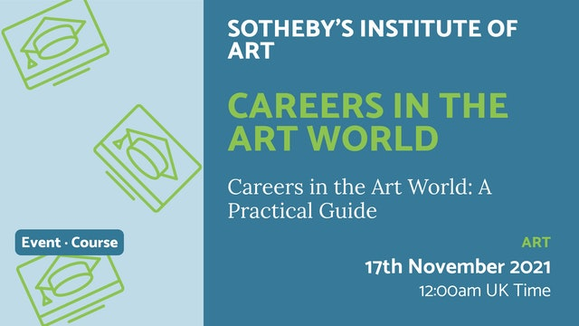 21.11.17 (Wed Nov 17th)   Careers in the Art World