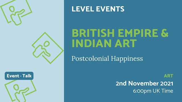 21.11.02 (Tue Nov 2nd)   British Empire & Indian Art