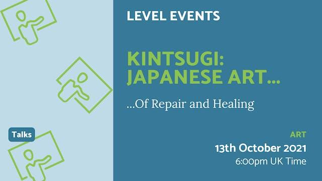 21.10.13 (Wed Oct 13th) | Kintsugi: J...
