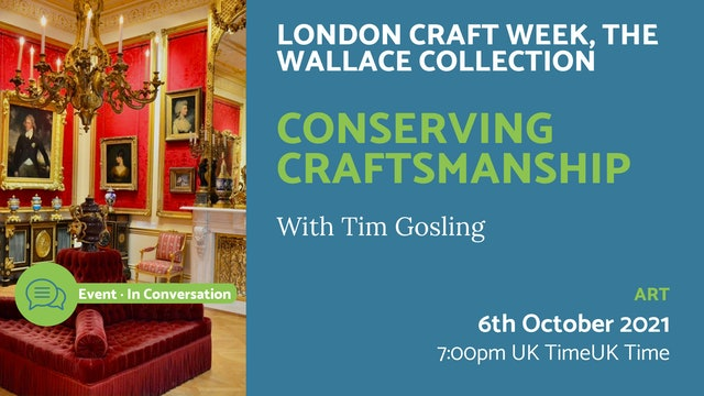21.10.06 (Wed Oct 6th)   Conserving Craftsmanship