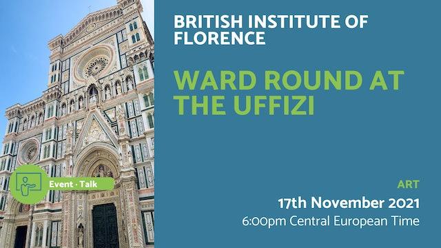 21.11.17 (Wed Nov 17th)   Ward Round at the Uffizi
