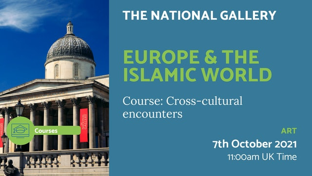 21.10.07 (Thu Oct 7th)   Europe & the Islamic world