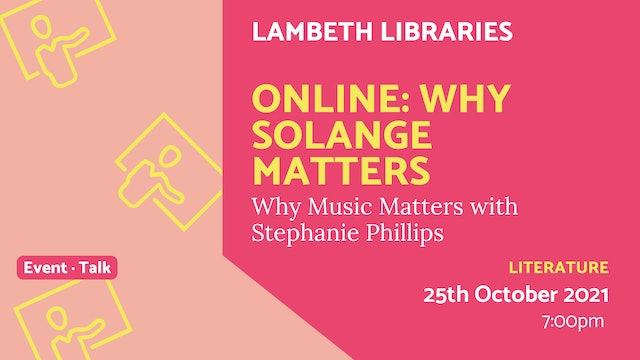 21.10.25 (Mon Oct 25th) | Online: Why Solange Matters