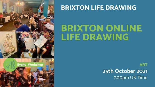 21.10.25 (Mon Oct 25th)   Brixton Onl...