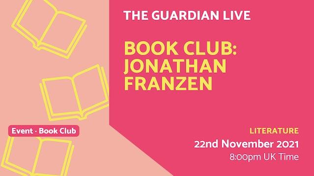 21.11.22 (Mon Nov 22nd) | Book Club: Jonathan Franzen