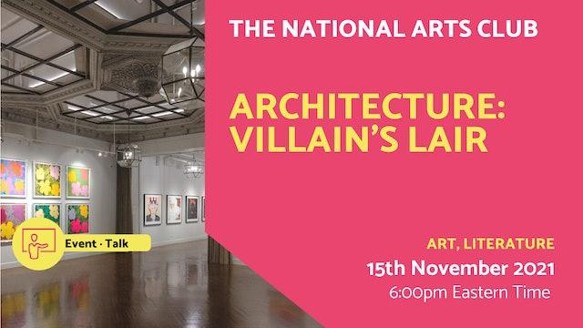 21.11.15 (Mon Nov 15th)   Architecture: Villain's Lair
