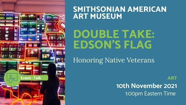 21.11.10 (Wed Nov 10th) | Double Take: Edson's Flag
