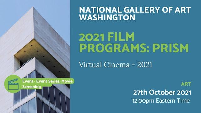 21.10.27 (Wed Oct 27th) | 2021 Film Programs: Prism