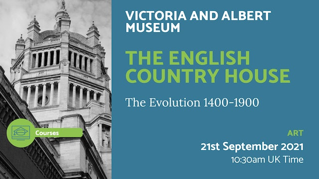 21.09.21 (Tue Sep 21st)   The English Country House