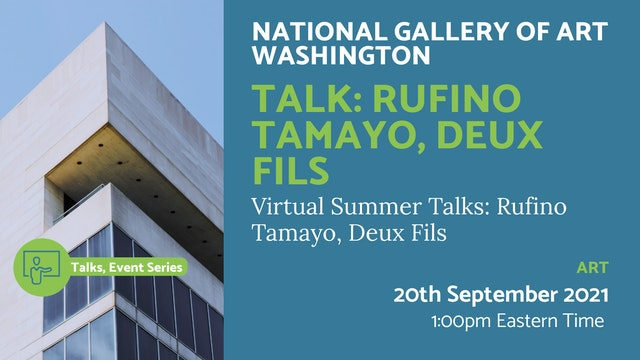 21.09.20 (Mon Sep 20th) | Talk: Rufino Tamayo, Deux Fils
