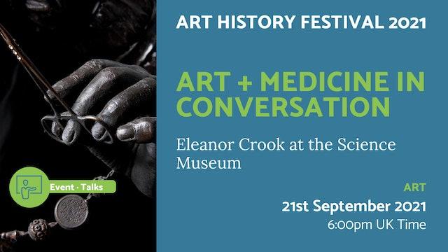 21.09.21 (Tue Sep 21st) | Art + Medicine in Conversation