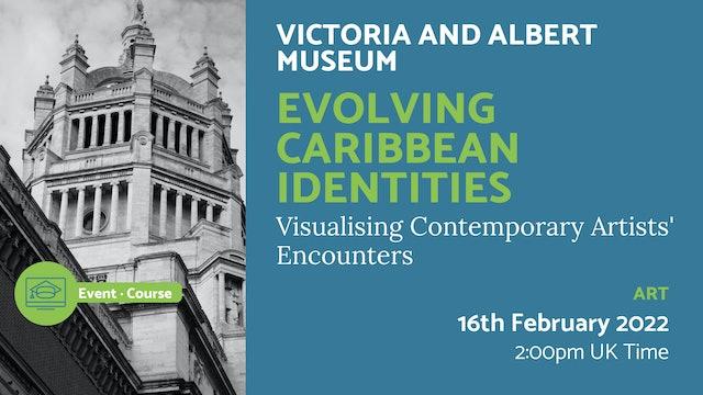 22.02.16 (Wed Feb 16th) | Evolving Caribbean Identities