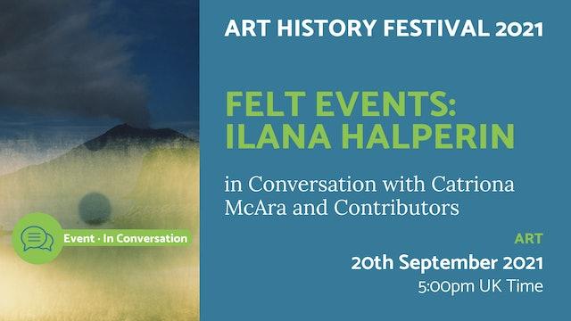 21.09.20 (Mon Sep 20th) | Felt Events: Ilana Halperin