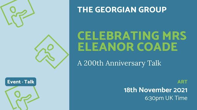 21.11.18 (Thu Nov 18th) | Celebrating Mrs Eleanor Coade
