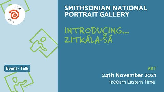 21.11.24 (Wed Nov 24th) | Introducing... Zitkála-Šá