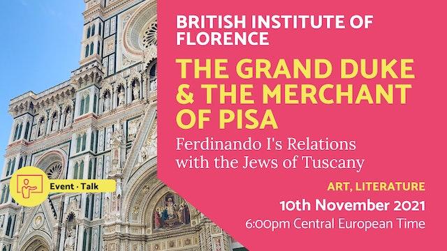 21.11.10 (Wed Nov 10th)   The Grand Duke & the Merchant of Pisa