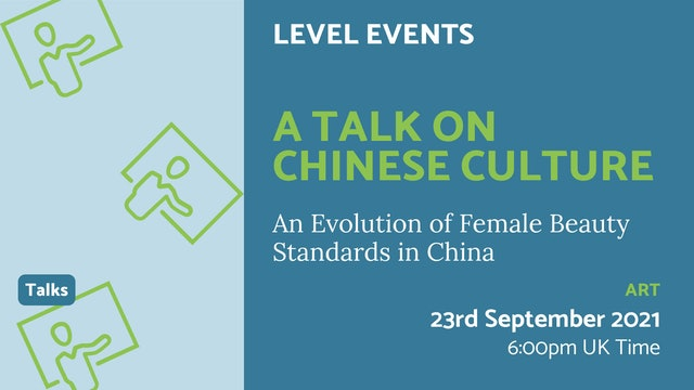 21.09.23 (Thu Sep 23rd)   A Talk on Chinese Culture