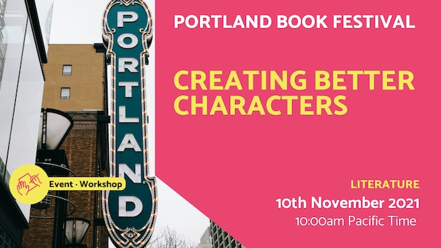 21.11.10 (Wed Nov 10th)   Creating Better Characters