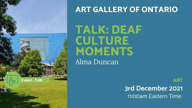 21.12.03 (Fri Dec 3rd)   Talk: Deaf Culture Moments