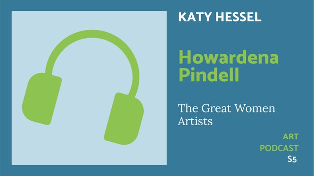 🎧 The Great Women Artists S5 | Howardena Pindell