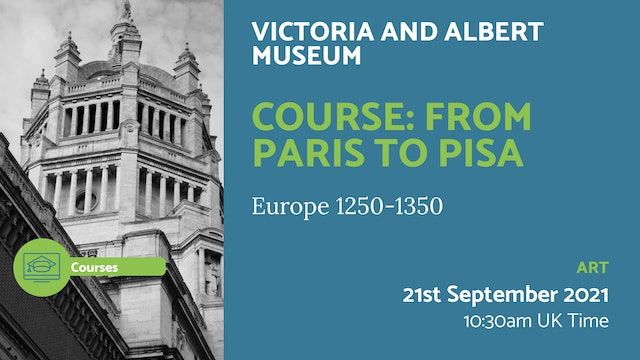 21.09.21 (Tue Sep 21st) | Course: From Paris to Pisa