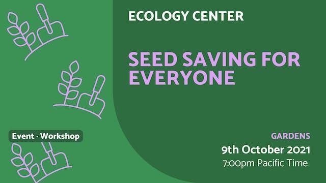 21.10.09 (Sat Oct 9th) | Seed Saving ...