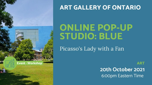 21.10.20 (Wed Oct 20th)   Online Pop-Up Studio: Blue