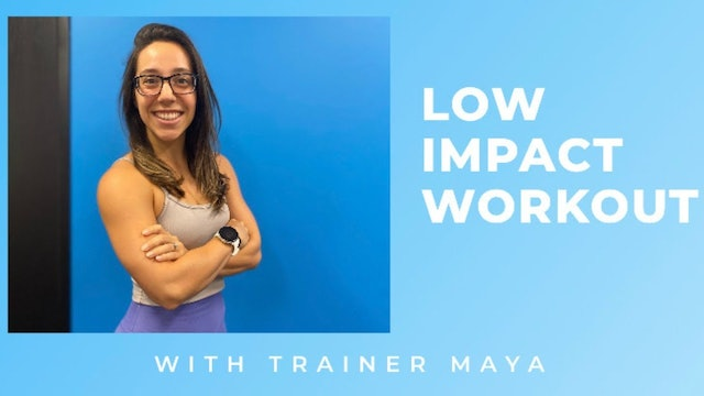 Low-Impact Interval Workout w/ Trainer Maya 11.24.2020
