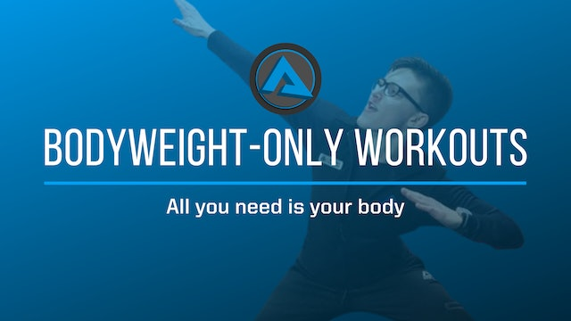 Body-weight Only Workouts