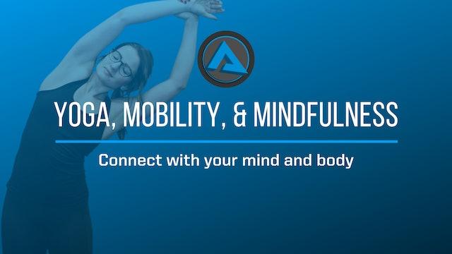 Yoga, Mobility & Mindfulness