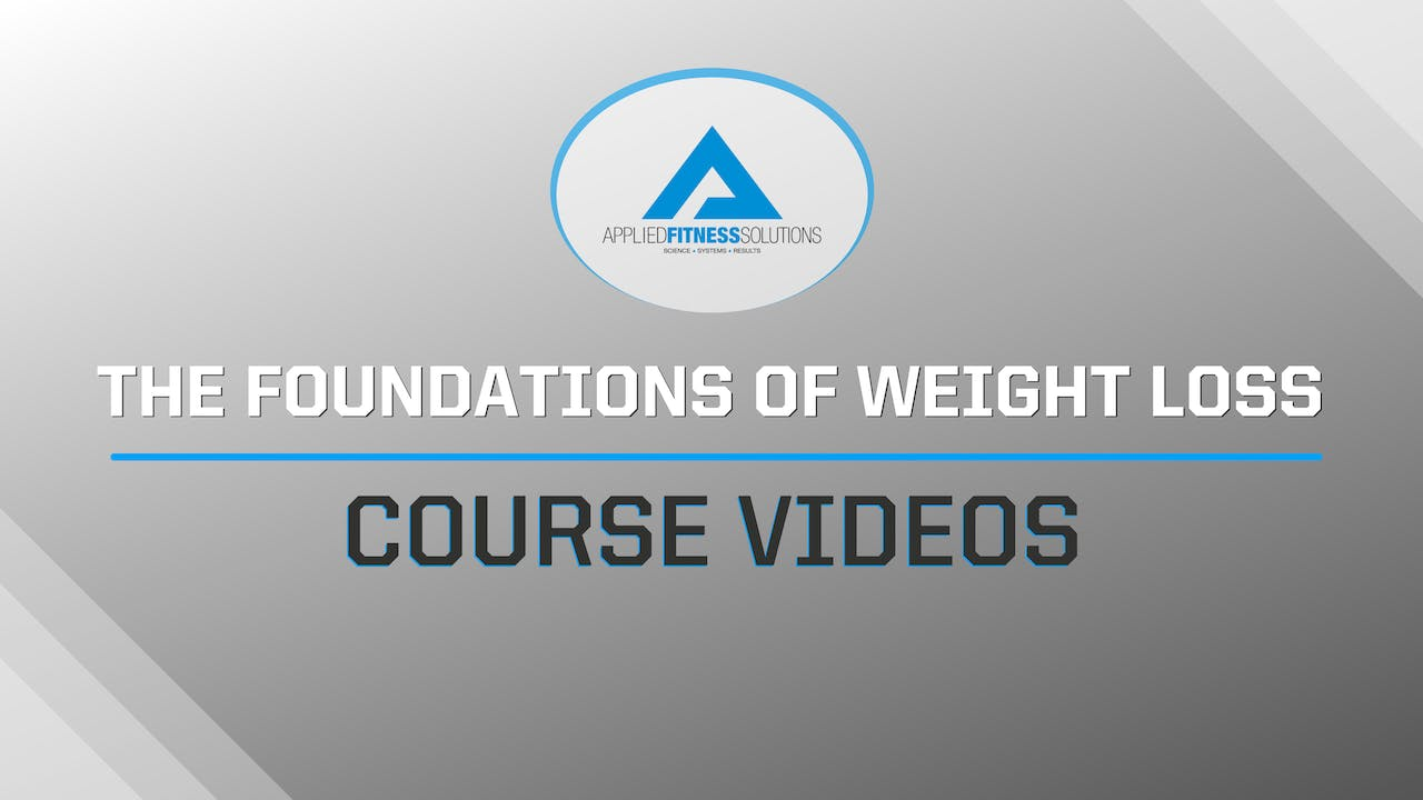 Foundations of Weight Loss Course
