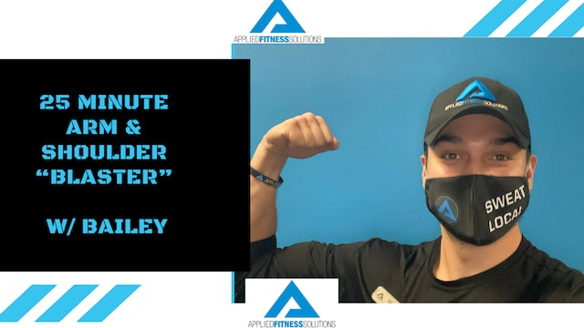 25 Minute Shoulders & Arms Superset Workout w/ Bailey (11-6-20)