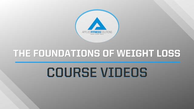 Foundations of Weight Loss Introduction