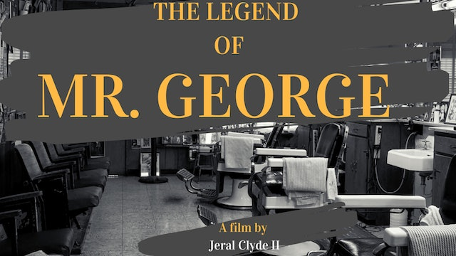 The Legend of Mr. George.