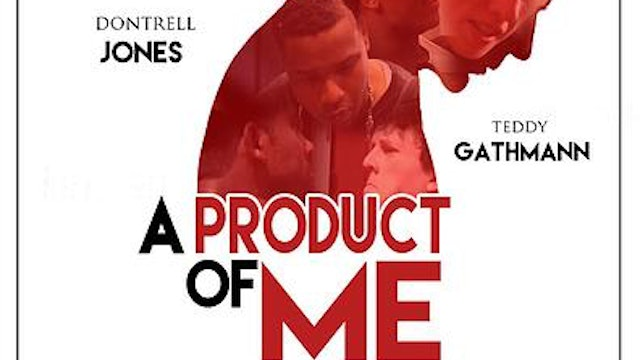 A Product of Me (The Movie)