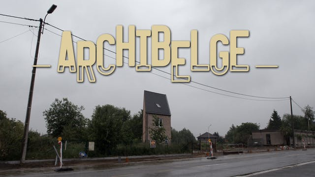 Archibelge - The ugliest country in world - 3 episodes